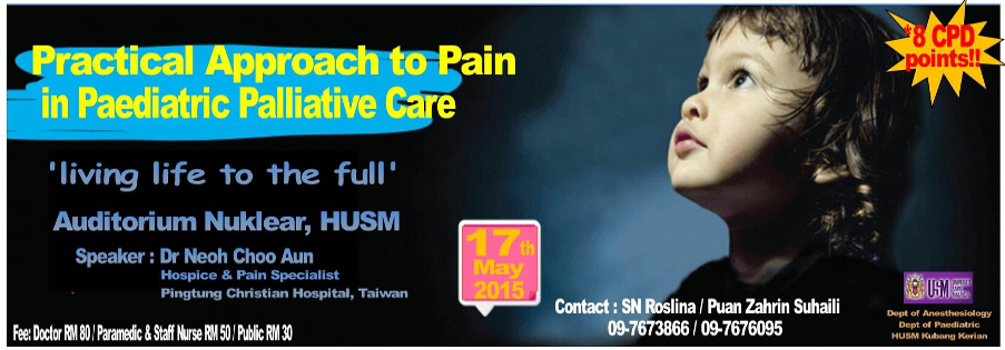 Seminar on Practical Approach to Pain in Paediatric Palliative Care